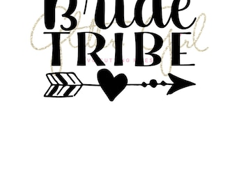 Bride Tribe svg, svg files for circut, Wedding svg, Digital cut file, SVG File, Bride svg, Bachelorette party svg, Bridal party svg