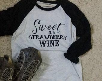 Sweet as Strawberry Wine (Chris Stapleton Lyrics)