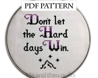 ACOMAF- Hard Days - Cross Stitch Pattern PDF Digital Download - A Court of Mist and Fury