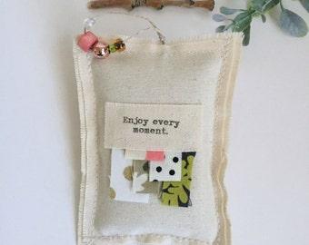 fabric scrap encouragement lavender sachet, enjoy every moment little hanging pillow word sachet, appliqued beaded lavender sachet - No. 44