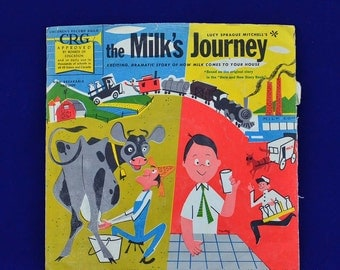 The Milk's Journey by Lucy Sprague Mitchell - Sung Lee Sweetland - CRG Children's Record Story and Songs - CRG #5029 - 78 RPM 10 Inch Record