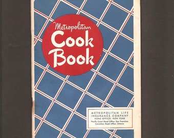 Metropolitan Cook Book by Metropolitan Life Insurance Company - Advertising Recipe Book c. February 1948