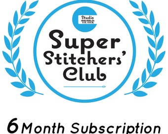Super Stitchers' Club - 6 months embroidery club by StudioMME