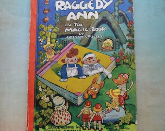 Vintage 1961 Raggedy Ann in The Magic Book by Johnny Gruelle