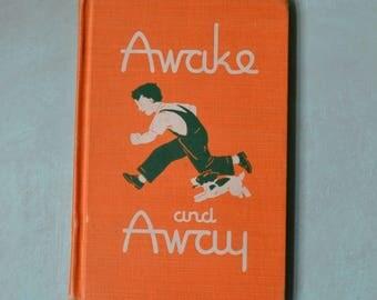 1952 Awake and Away Vintage Hardcover Children's Reader Primer Book