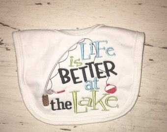 """Embroidered  Bib """"Life is Better at the Lake"""""""