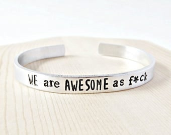 We Are Awesome AF, adjustable, funny bracelet, swear words, funny jewelry, long distance relationship, BFF, Bestie, Boyfriend, best friend