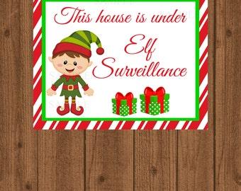Elf Surveillance Sign, Christmas Decoration Sign, This House Is Under Elf Surveillance, Printable Elf, Santa Stop Here, North Pole Sign