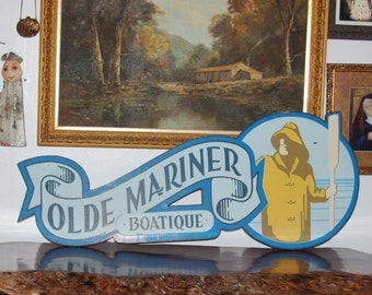 """1950's Seaside """"Olde Mariner Boatique"""" Hand Painted Folk Art Nautical Advertising Plywood Building Sign ~ Old Man and the Sea  ~ 1st of 2"""