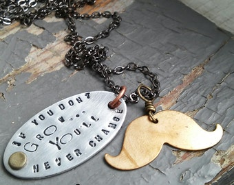 Grow & Change - stamped motivational tag, hardware, handlebar mustache charm, sealed link chain necklace