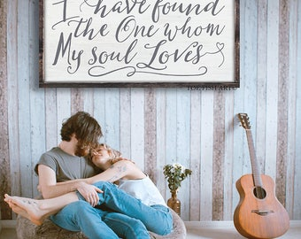 I Have Found the One Whom My Soul Loves Sign | Song of Solomon Sign | Wedding Quote Sign | Rustic Wedding Decor | Wedding Sign| 3:4 | Large