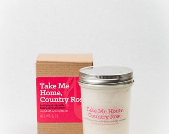 Take Me Home, Country Rose - essential oil scented soy candle