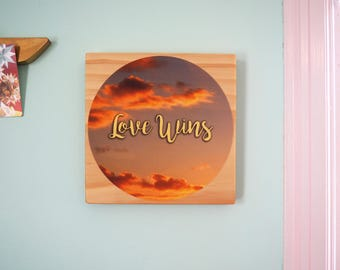 Love Wins- Daily Inspiration Tile#5- Wood & Fabric Wall Art