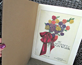 Antique Craft Book - The Art & Craft of Ribbonwork - 1921 by The Illustrated Milliner Co. - Shabby Chic Oversized Paperback Illustrated Book