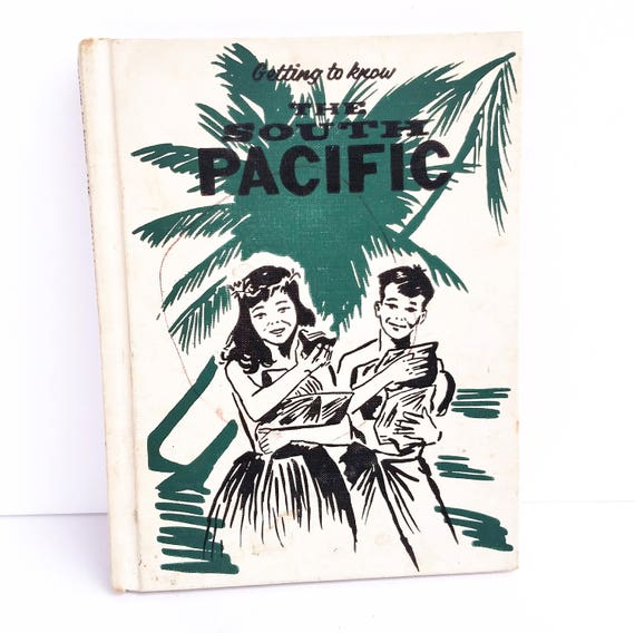 Getting to Know the South Pacific - Vintage Children's Book