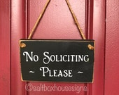 READY TO SHIP  No Soliciting Wood Door Sign