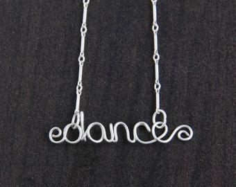 dance necklace, sterling silver jewelry, wire written word, gift idea