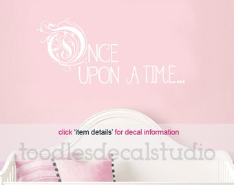 Once Upon a Time Wall Decal Nursery Decals for Girls Vinyl Wall Words Girls Quote Wall Decal Baby Nursery Rhyme Quotes Girls Wall Decals