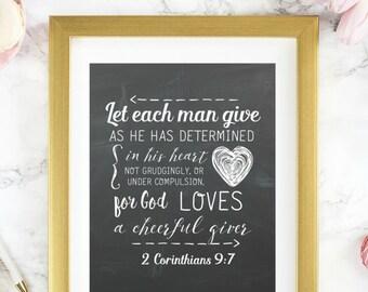 "Instant 8x10 ""2 Corinthians 9:7""  Chalkboard Scripture Image Digital Print"