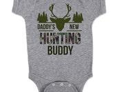 Daddy's New Hunting Buddy - Infant Baby One-piece Bodysuit
