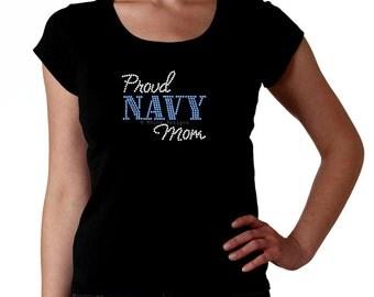 Proud Navy Mom RHINESTONE t-shirt tank top sweatshirt -  S M L XL 2XL - Bling Naval Anchor Military Mama Madre Mother
