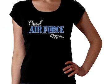 Proud Air Force Mom RHINESTONE t-shirt tank top sweatshirt -  S M L XL 2XL - Bling usaf Military Mama Madre Mother