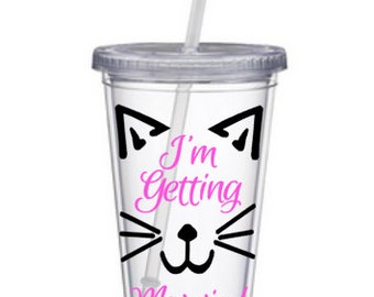 I'm Getting Meowied, Im Getting Meowied Tumbler, Wedding Planner Cup, Wedding Planning Tumbler, Wedding Planning, Cat Lovers Engagement Gift