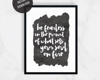 Be Fearless Wall Print, Motivational Print, Inspirational Print, Wall Art, Watercolor Print, Home Decor, Office Decor, Gift for Her, 8x10