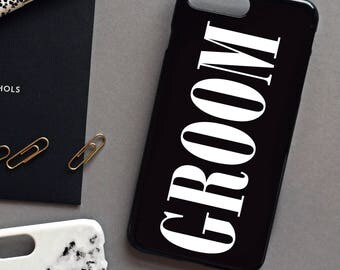 Wedding phone case GROOM - Wedding day phone case, Groom iPhone 7 PLUS case, Groom iPhone 6 case, Grooms party phone case, wedding day