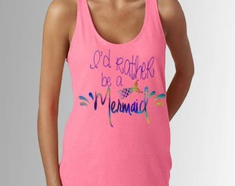 I'd Rather be a Mermaid * Holographic * Women's Neon Pink Racerback Tank Top * Disneyland/Disney World Vacation Shirt * Run Disney *