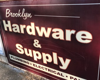 Big Brooklyn Hardware and Supply sign