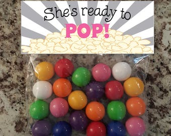 She's Ready to Pop- Pink Bag Topper
