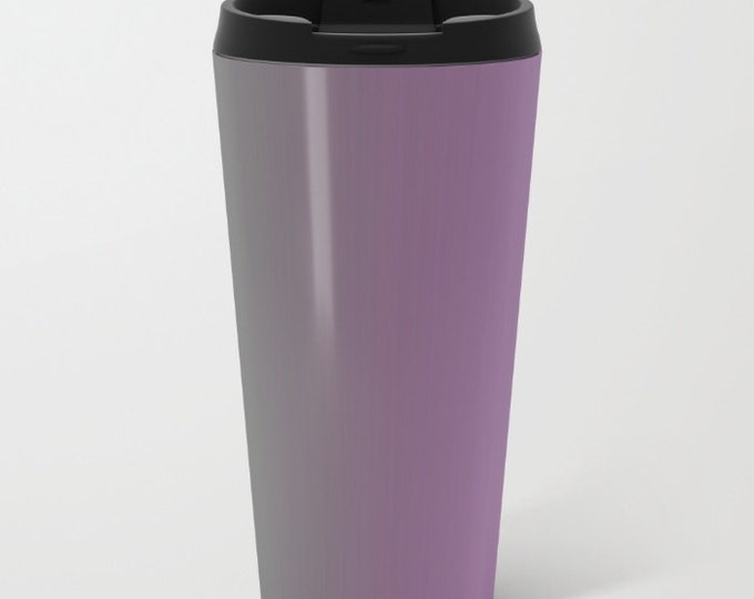 Purple Travel Mug Metal - Coffee Travel Mug - Gray to Purple Ombre -  Hot or Cold Travel Mug - 15oz Mug - Stainless Steel - Ready to Ship