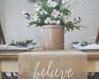Burlap Table Runner, Table Runner, Believe Table Runner, Farmhouse Table Runner *Free Shipping*