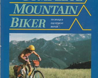 Vintage The Complete Mountain Biker 1989 Dennis Coello