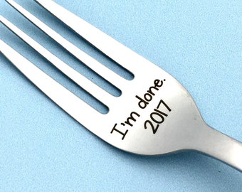 I'm done! Retirement keepsake fork