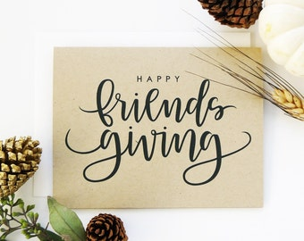 Happy Friendsgiving Card - Kraft / Fall Card/ Hand Lettered Card / A2 / Blank / Charitable Donation