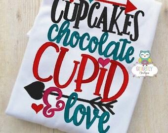 Cupcakes Chocolate Cupid and Love Valentine Shirt or Bodysuit, Girl Valentine Shirt, Valentines Day, Valentine Shirt, Love Shirt