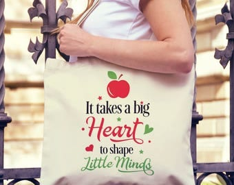 Teacher Gift - Canvas Tote Bag - It takes a big heart to shape little minds