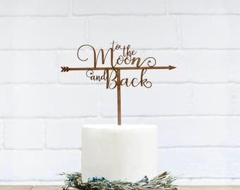 Customized Wedding Cake Topper Personalized Cake Topper for Wedding Custom Personalized Wedding Cake Topper To The Moon And Back Cake Topper