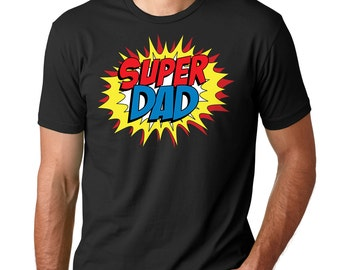 Super Dad T-Shirt Gift For Father Tee Shirt Father's Day Gift Ideas Tee Shirt