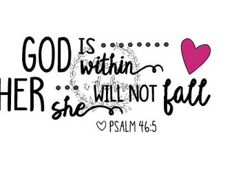 Basketball Softball Mom Valentines Love Psalm 46:5 God is within her She will not fall Automatic SVG Download