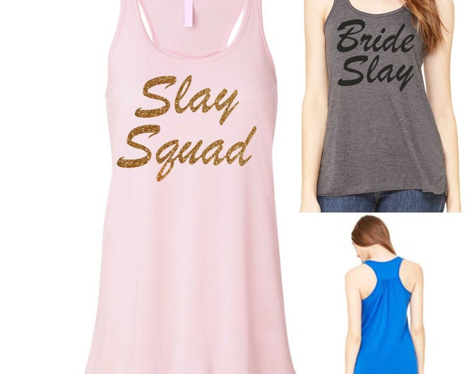 slay squad Bridesmaid Shirts . gold glitter Tank Top . Bridesmaid Tanks. Bridesmaid Gifts. Bridal Party Shirts. Wedding Shirts.