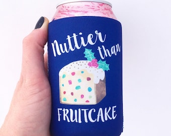 Nuttier Than Fruitcake Christmas/Holiday Party Beverage Insulator/Hugger