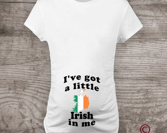 Irish Maternity shirt St Patricks Day Personalized maternity t-shirt Pregnancy Announcement I've Got a Little Irish in Me
