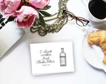 vodka and chaka khan bridget jones' diary greeting card // valentine's day card // galentine's card // greeting card friend // girlfriend