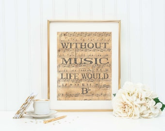 Music Lovers Quote - Music Art Print - Without Music Life Would B Flat - Music Decor - Music Quote - Music Lover Gift - Music Sign - Music