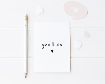 You'll Do Anniversary Card, Anniversary Card Her, Anniversary For Him, Anniversary Card Her, Anniversary Card Husband, Anniversary Wife