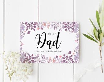 Floral Dad Wedding Card, To My Dad On My Wedding Day, Watercolour Wedding Card, Card For Dad Wedding Day, To My Parents On My Wedding Day