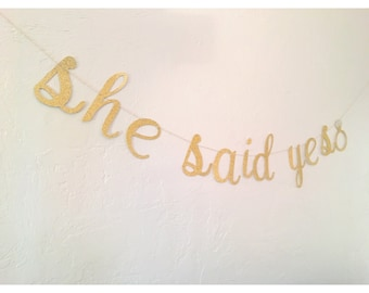 She Said Yes Banner- Future Mrs Banner - Future Mrs name banner- Miss to Mrs bridal banner- bridal shower- bachelorette banner- bride to be